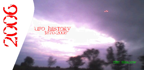 UFO History 1870-2008: Year 2006 Part 1